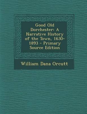 Good Old Dorchester