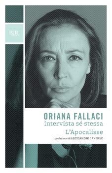 Oriana Fallaci intervista a se stessa - L'Apocalisse