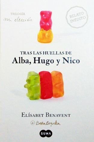 Tras las huellas de Alba, Hugo y Nico
