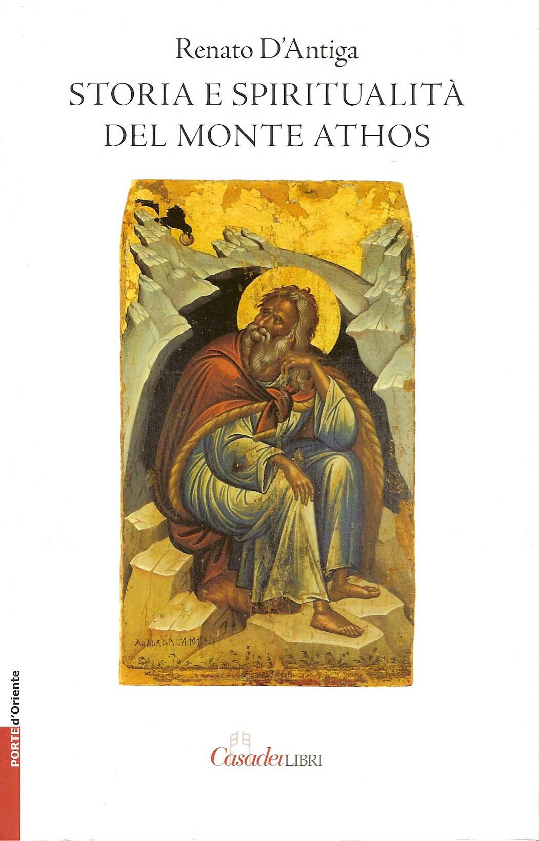 Storia e spiritualità del monte Athos