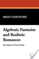 Algebraic Fantasies and Realistic Romances