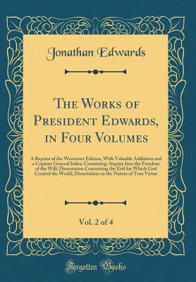 The Works of President Edwards, in Four Volumes, Vol. 2 of 4