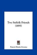 Two Suffolk Friends (1895)