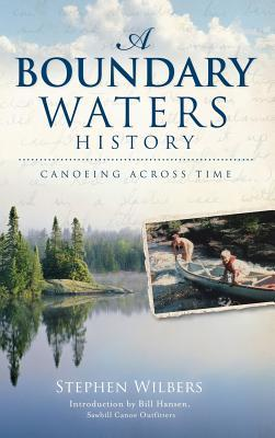 A Boundary Waters History