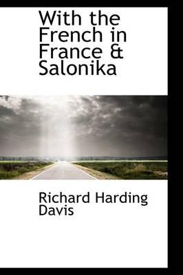 With the French in France & Salonika
