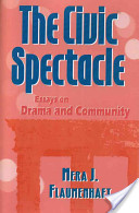 The civic spectacle