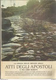 La chiesa delle origini negli Atti degli Apostoli e nei loro scritti