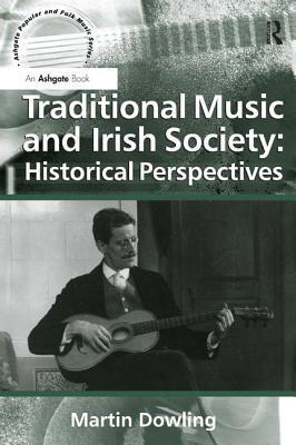 Traditional Music and Irish Society