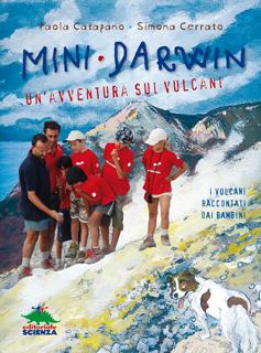 Mini-Darwin. Un'avventura sui vulcani