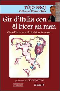 Gir d'Italia con ël bicer an man-Giro d'Italia con il bicchiere in mano