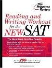 Reading and Writing Workout for the NEW SAT