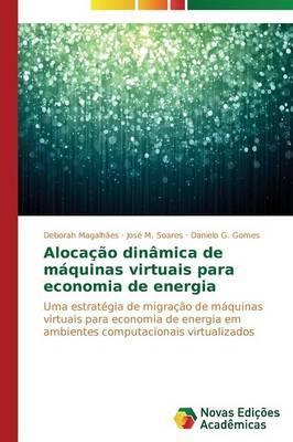 Alocação dinâmica de máquinas virtuais para economia de energia