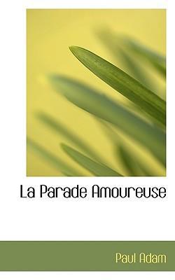 La Parade Amoureuse