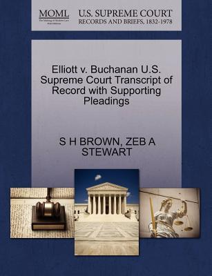 Elliott V. Buchanan U.S. Supreme Court Transcript of Record with Supporting Pleadings