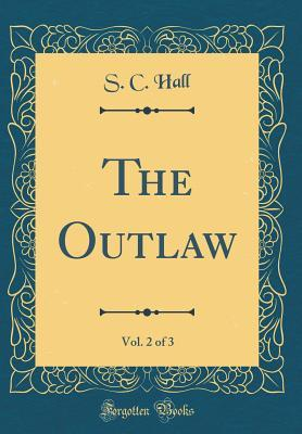 The Outlaw, Vol. 2 o...