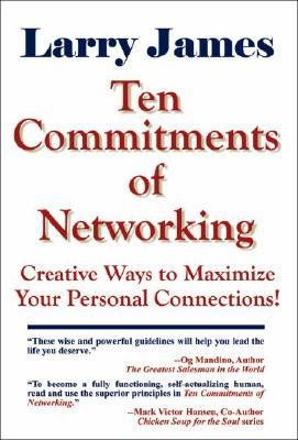 Ten Commitments of Networking