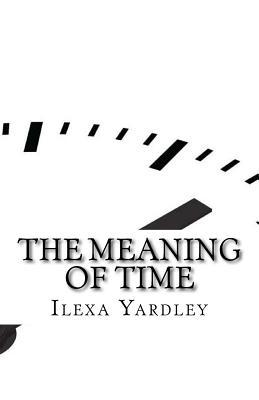 The Meaning of Time