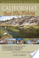 California's Best Fly Fishing