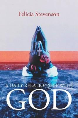 A Daily Relationship with God