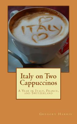 Italy on Two Cappuccinos