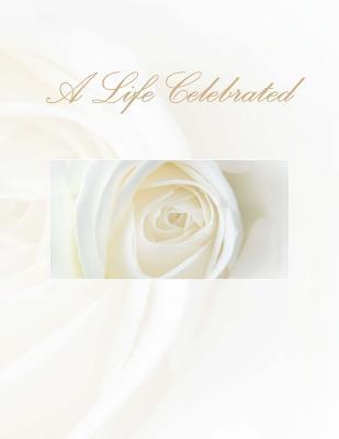 A Life Celebrated