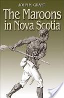 The Maroons in Nova Scotia