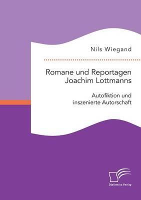 Romane und Reportagen Joachim Lottmanns