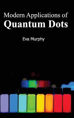Modern Applications of Quantum Dots