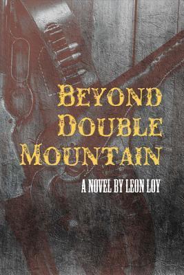 Beyond Double Mountain