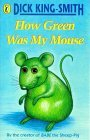How Green Was My Mouse