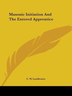 Masonic Initiation a...