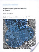 Irrigation Management Transfer in Mexico