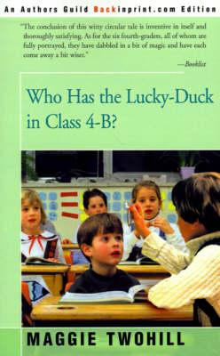 Who Has the Lucky-Duck in Class 4-B