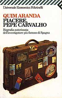 Piacere, Pepe Carvalho