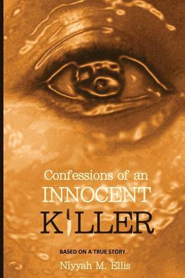 Confessions of an Innocent Killer