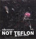 Not Teflon