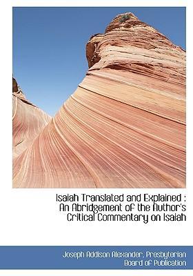 Isaiah Translated and Explained