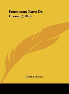 Fenomeno Raro de Prenez (1840)