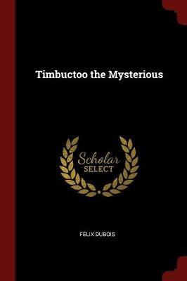 Timbuctoo the Mysterious