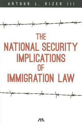 The National Security Implications of Immigration Law