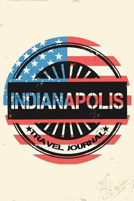 Indianapolis Travel Journal