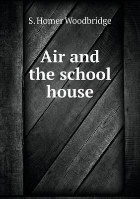 Air and the School House