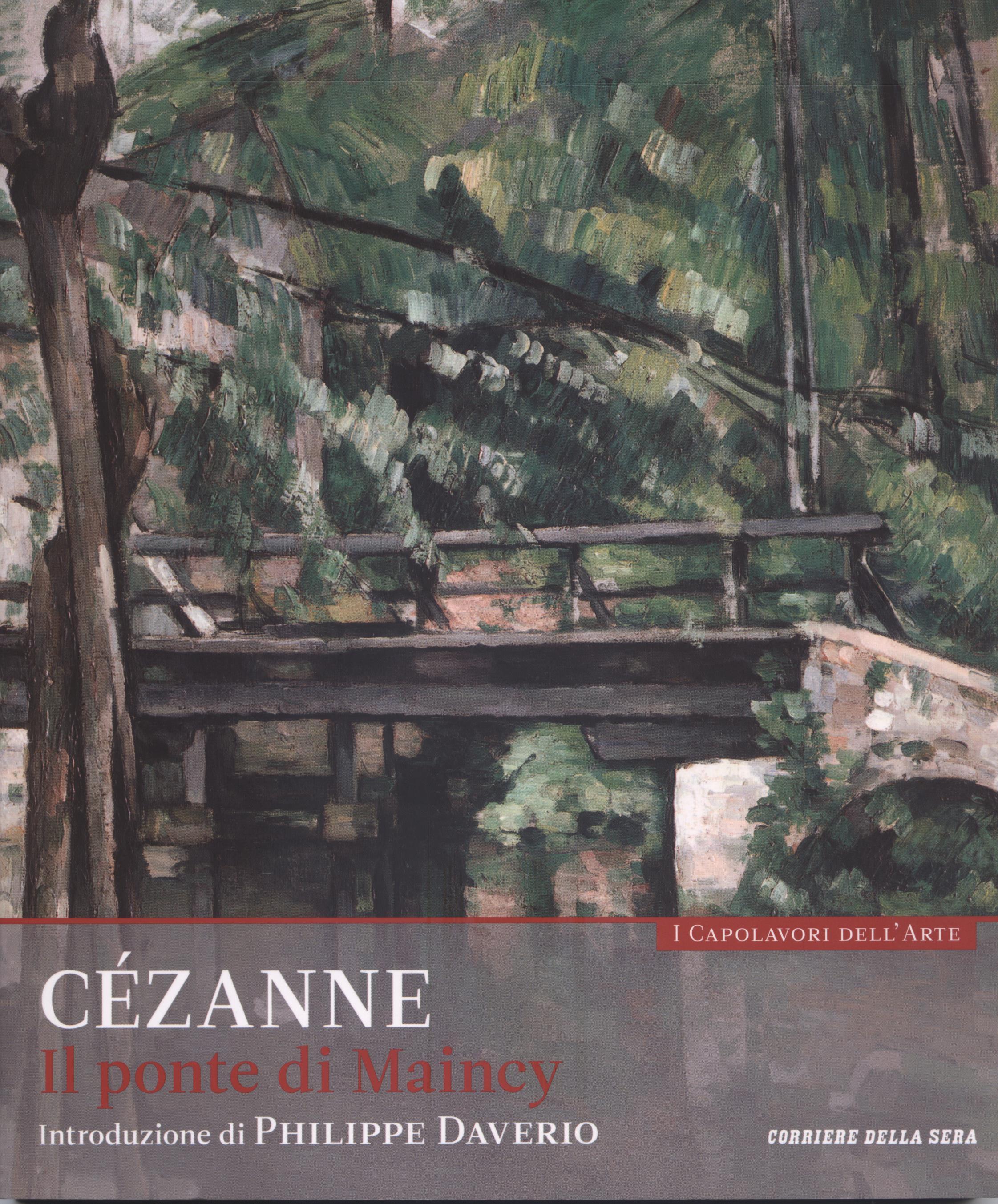 Cézanne - Il pont...