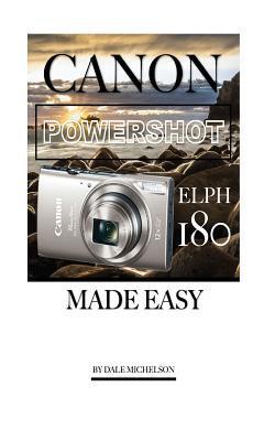 Canon Powershot Elph 180 Camera Made Easy