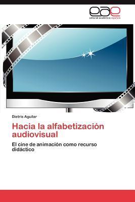 Hacia la alfabetización audiovisual