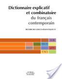 Dictionnaire explicatif et combinatoire du français contemporain