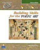 NorthStar Building Skills for the TOEFL iBT, Intermediate