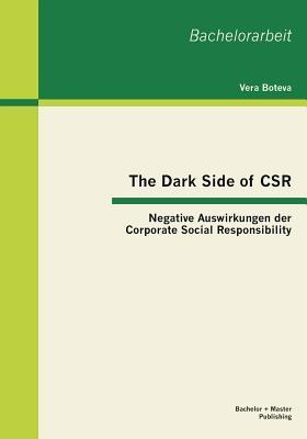 The Dark Side of Csr