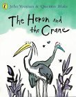 The Heron and the Cr...