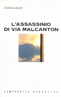 L'assassinio di via Malcanton